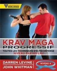 Dernières parutions sur Arts martiaux, Krav maga progressif Niveau 4