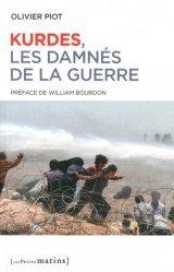 Dernières parutions sur Géopolitique, Kurdes, les damnés de la guerre. Edition revue et augmentée