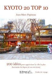 Dernières parutions sur Guides Japon, Kyoto 20 top 10