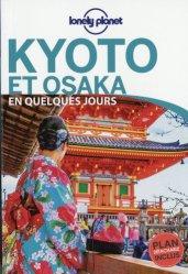 Dernières parutions dans , Kyoto et Osaka en quelques jours. 2e édition