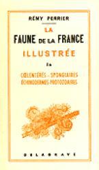 Souvent acheté avec La faune de la France illustrée Tome 3 Myriapodes, le La faune de la France illustrée 1A Coelentérés Spongiaires Échinodermes Protozoaires