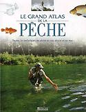 Souvent acheté avec Poisson royal Le sandre, le Le grand atlas de la pêche