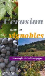 Souvent acheté avec Les territoires de la vigne et du vin, le L'érosion dans les vignobles