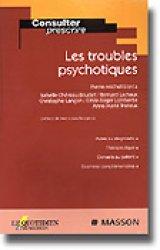 Dernières parutions dans Consulter et prescrire, Les troubles psychotiques