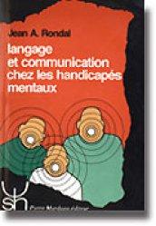 Souvent acheté avec La rééducation de l'écriture de l'enfant, le Langage et communication chez les handicapés mentaux