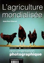 Dernières parutions dans Documentation photographique, L'agriculture mondialisée