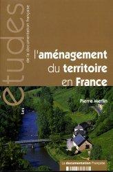 Souvent acheté avec À chaque arbre sa cabane, le L'aménagement du territoire en France