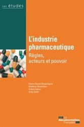 Dernières parutions sur Pratique professionnelle pharmacie, L'industrie pharmaceutique