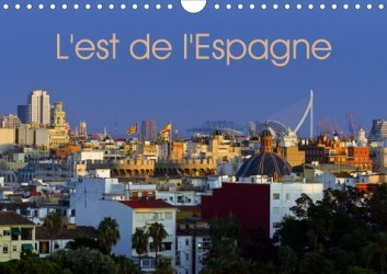 Dernières parutions sur Guides pratiques, L'est de l'Espagne. Edition 2021