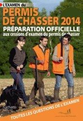 Nouvelle édition L'examen du permis de chasser 2014