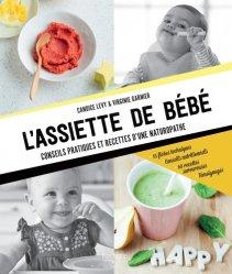 Souvent acheté avec Mon p'tit cahier la 1re année de mon bébé de 0 à 1 an, le L'assiette de bébé : conseils pratiques et recettes d'une naturopathe