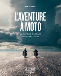 Dernières parutions dans Guides bleus, L'aventure à moto