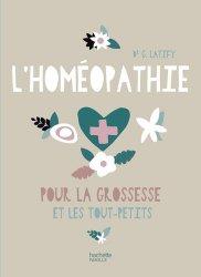 L'Homéopathie pour la grossesse et les tout-petits
