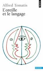 Souvent acheté avec La langue française Parlée Complétée (LPC) : Fondements et perspectives, le L'oreille et le langage