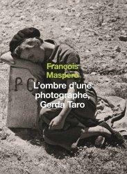 Dernières parutions dans Fiction & Cie, L'ombre d'une photographe, Gerda Taro