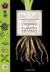 Souvent acheté avec Les familles des Plantes à fleurs d'Europe, le L'Herbier des plantes sauvages