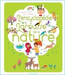 Dernières parutions sur Vie des montagnes, L'encyclopédie Larousse de la nature