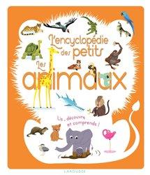 Dernières parutions dans L'encyclopédie des petits, L'encyclopédie des animaux