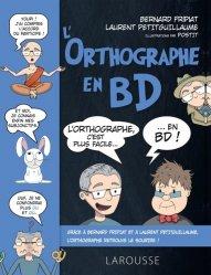 Dernières parutions sur Grammaire-Conjugaison-Orthographe, L'orthographe en BD