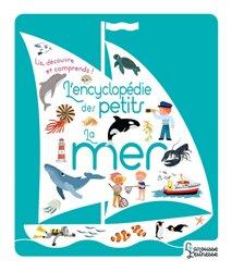 Dernières parutions sur Vie des mers et océans, L'encyclopédie des petits - La mer