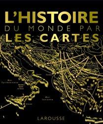 Dernières parutions sur Cartographie, L'histoire du monde par les cartes