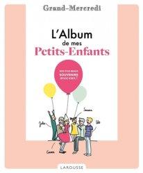 Dernières parutions sur Grands-parents, L' Album de mes petits-enfants