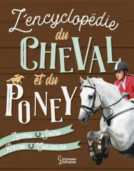 Dernières parutions sur Chevaux - Poneys - Anes, L'Encyclopédie Larousse du Cheval et du Poney
