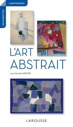 Dernières parutions sur Art abstrait, L'art abstrait