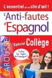 Dernières parutions sur Méthodes de langue (scolaire), L'anti-faute d'espagnol spécial Collège