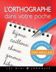 Dernières parutions dans Les mini Larousse, L'orthographe dans votre poche