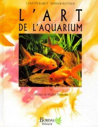 Dernières parutions sur Création et entretien de l'aquarium, L'art de l'aquarium