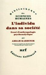 Dernières parutions dans Bibliothèque des Sciences Humaines, L'individu dans sa société. Essai d'anthropologie psychanalytique