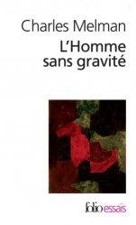 Dernières parutions dans Folio. Essais, L'Homme sans gravité. Jouir à tout prix