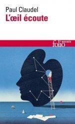 Dernières parutions dans Folio. Essais, L'oeil écoute