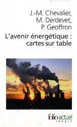 Dernières parutions dans Folio actuel, L'avenir énergétique : cartes sur table