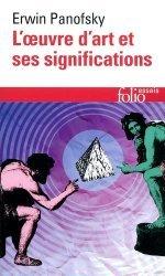 Dernières parutions dans Folio. Essais, L'oeuvre d'art et ses significations. Essais sur les