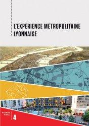 Dernières parutions sur Villes témoins, L'expérience métropolitaine lyonnaise