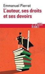 Dernières parutions sur Propriété littéraire et artistique, L'auteur, ses droits et ses devoirs