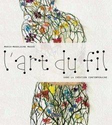 Dernières parutions sur Art textile, L'art du fil