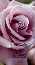 Dernières parutions sur Rosiers, L'abcdaire des roses