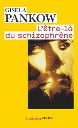 Dernières parutions dans Champs, L'être-là du schizophrène