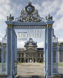 Dernières parutions sur Architecture militaire, L'École militaire à Paris