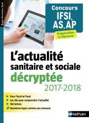 Souvent acheté avec Le Méga Guide 2018 Concours infirmier, le L'actualité sanitaire et sociale décryptée 2017-2018