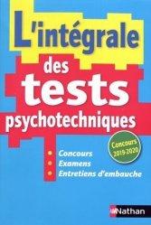 Dernières parutions sur Tests psychotechniques, L'intégrale des tests psychotechniques. Edition 2019-2020