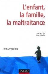 Dernières parutions dans Enfances, L'enfant, la famille, la maltraitance