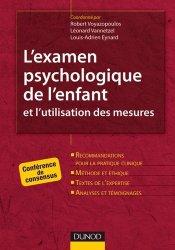 Dernières parutions dans Les outils du psychologue, L'examen psychologique avec l'enfant et l'utilisation des mesures