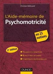 Souvent acheté avec Groupes et psychomotricité, le L'aide-mémoire de Psychomotricité
