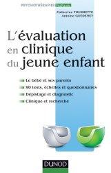 Dernières parutions sur Classifications - Echelles d'évaluation, L'évaluation en clinique du jeune enfant