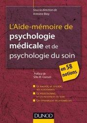Dernières parutions dans Les outils du psychologue, L'Aide-mémoire de psychologie médicale et psychologie du soin