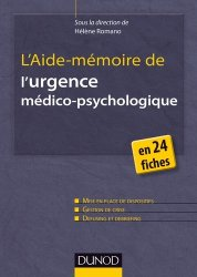 Dernières parutions dans Les outils du psychologue, L'Aide-mémoire de l'urgence médico-psychologique